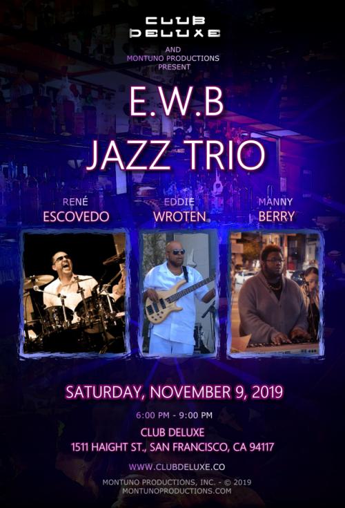 E.W.B Jazz Trio Live at Club Deluxe