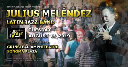 Sonoma Valley Jazz Society Presents Julius Meléndez Latin Jazz Band