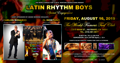 Latin Rhythm Boys Feat. Award-Winning Guest Vocalists El Montuno & Carlos Rosario Live at The World Famous Turf Club