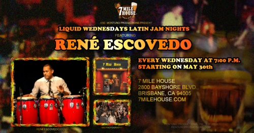 Latin Jam Wednesday Nights at 7 Mile House, Featuring René Escovedo