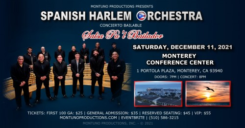 Spanish Harlem Orchestra Concert at The Monterey Conference Center