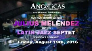 Julius Meléndez Latin Jazz Show at Angelicas Promo
